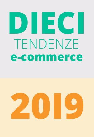 Tendenze e-commerce 2019